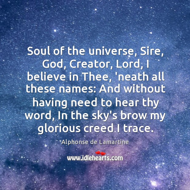 Soul of the universe, Sire, God, Creator, Lord, I believe in Thee, Image
