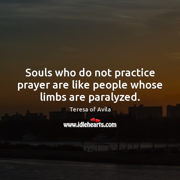 Picture Quote by Teresa of Avila