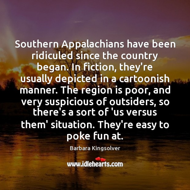 Image, Southern Appalachians have been ridiculed since the country began. In fiction, they're