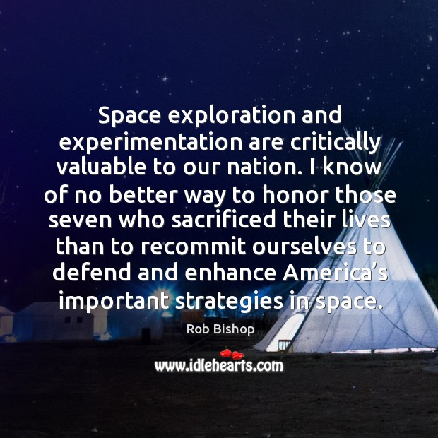 Space exploration and experimentation are critically valuable to our nation. Image
