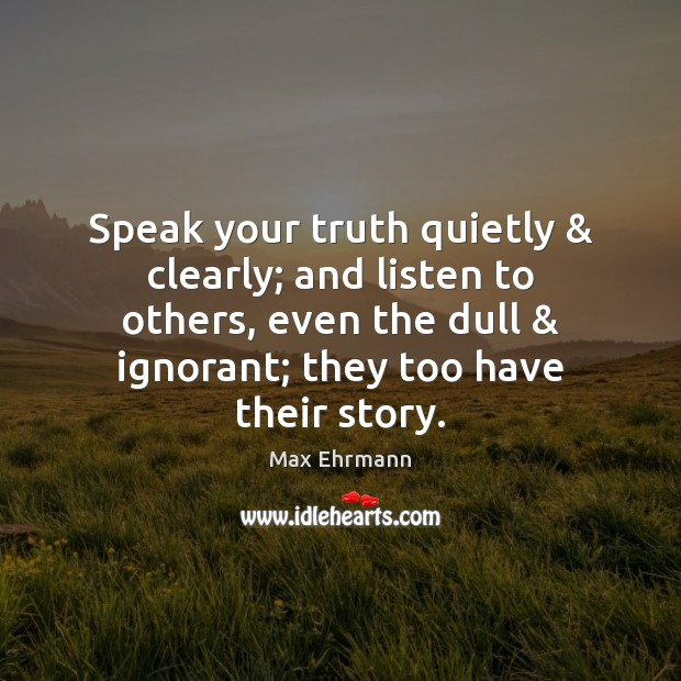 the creative writing speak your truth quietly Unlike most editing & proofreading services, we edit for everything: grammar, spelling, punctuation, idea flow, sentence structure, & more get started now.