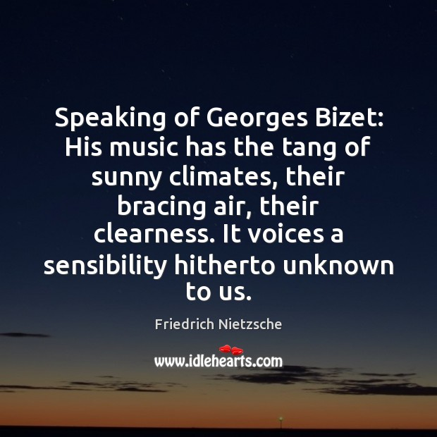 Speaking of Georges Bizet: His music has the tang of sunny climates, Image