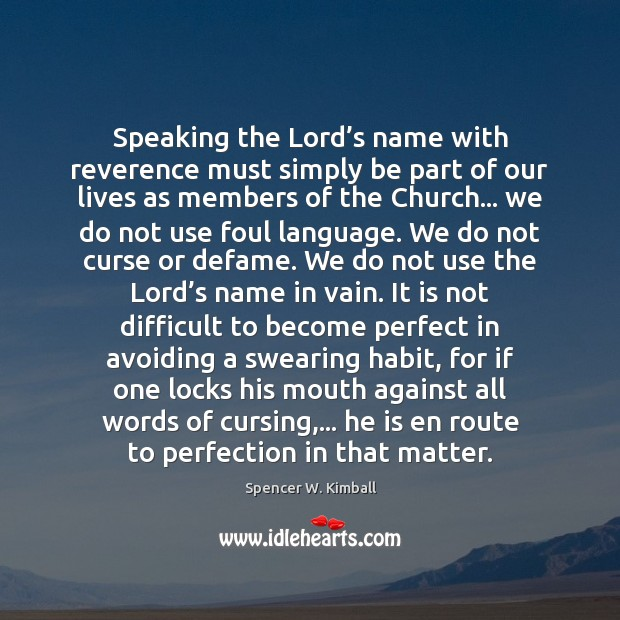 Image, Speaking the Lord's name with reverence must simply be part of