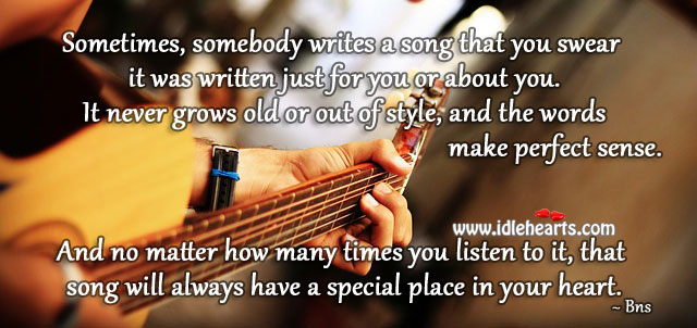 One song will always have a special place in heart. Bns Picture Quote