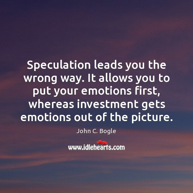 Speculation leads you the wrong way. It allows you to put your Image