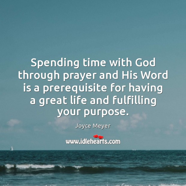 Image, Spending time with God through prayer and His Word is a prerequisite