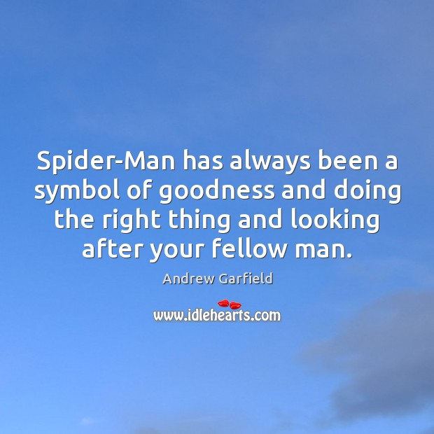 Spider-Man has always been a symbol of goodness and doing the right Image