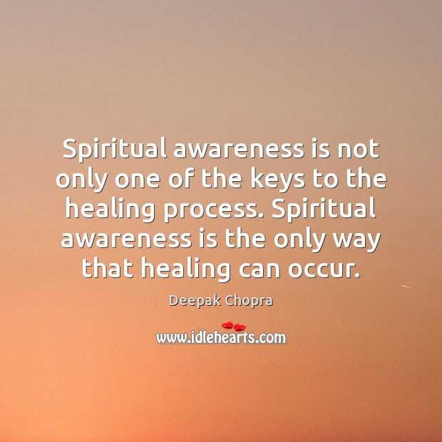 Spiritual awareness is not only one of the keys to the healing Image
