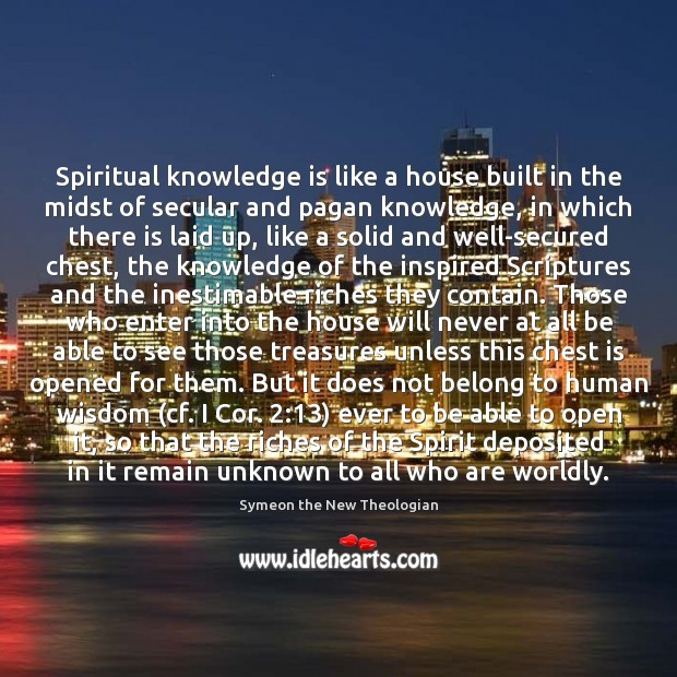 Spiritual knowledge is like a house built in the midst of secular Image