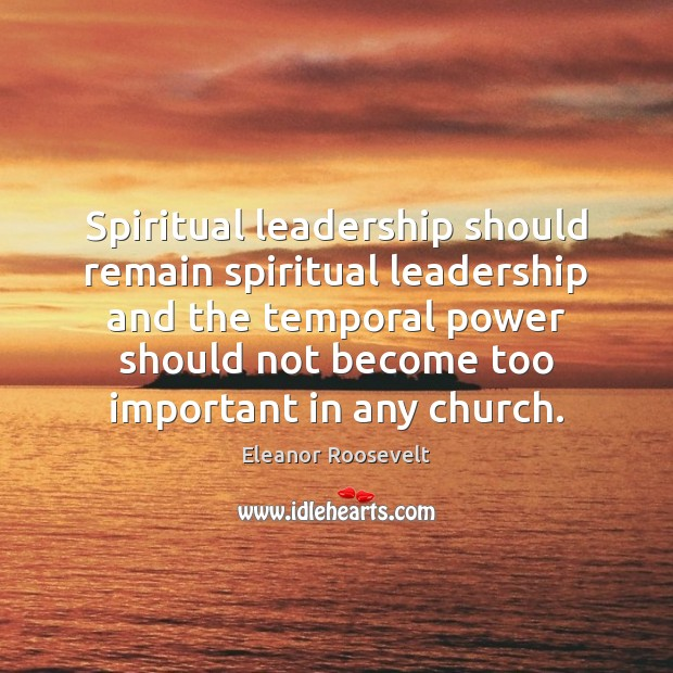 Image, Spiritual leadership should remain spiritual leadership and the temporal power should not