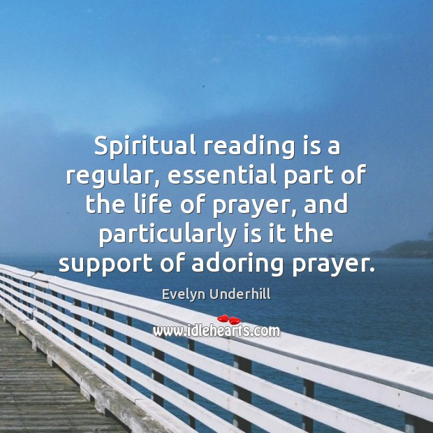 Spiritual reading is a regular, essential part of the life of prayer, Image