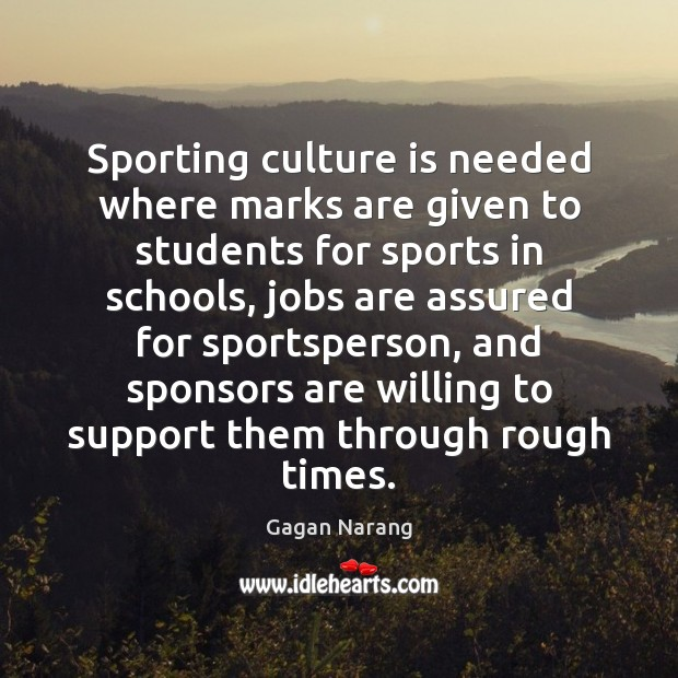 Image, Sporting culture is needed where marks are given to students for sports