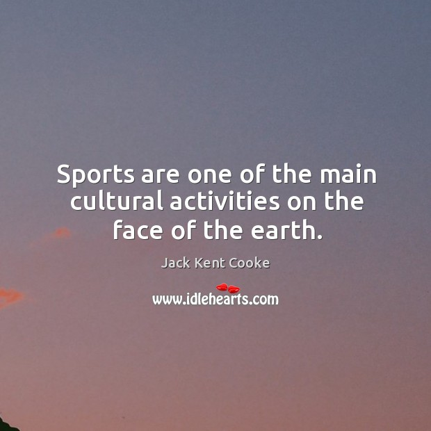 Sports are one of the main cultural activities on the face of the earth. Image