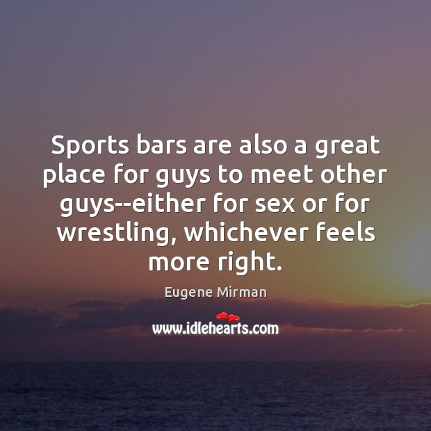 Image, Sports bars are also a great place for guys to meet other