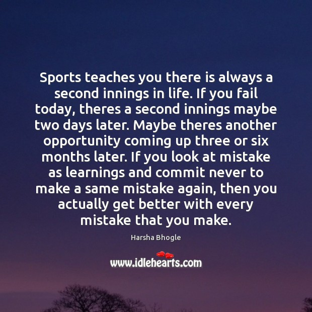 Image, Sports teaches you there is always a second innings in life. If