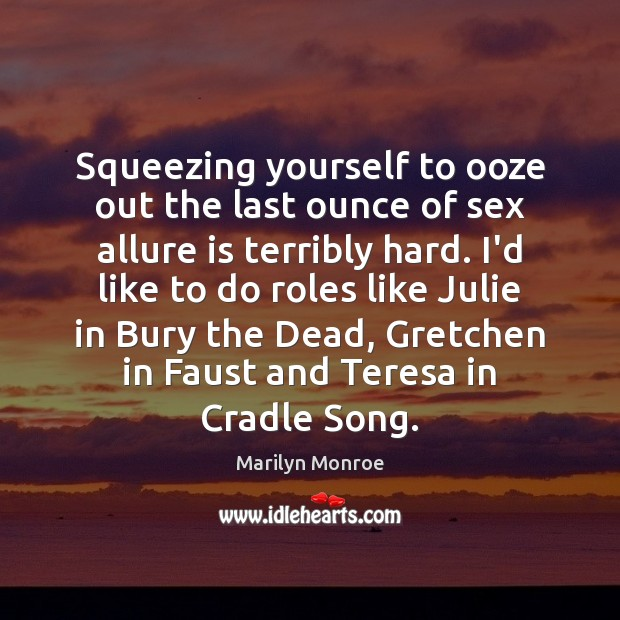 Image, Squeezing yourself to ooze out the last ounce of sex allure is