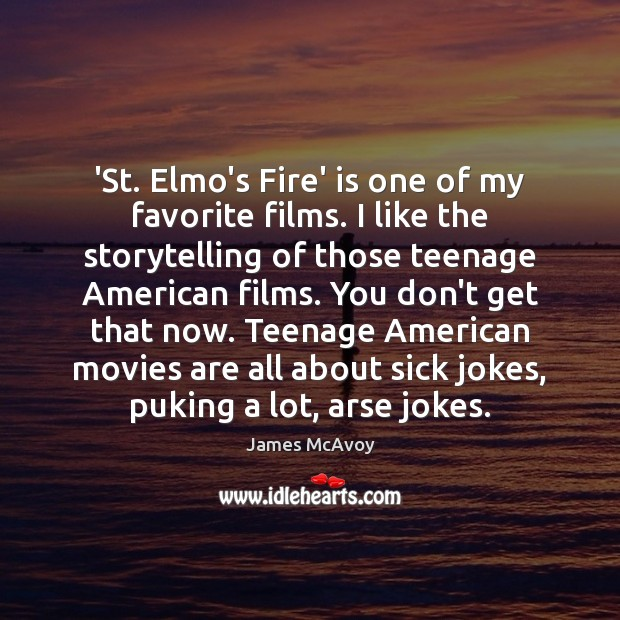 Image, 'St. Elmo's Fire' is one of my favorite films. I like the