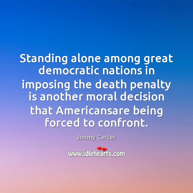 Standing alone among great democratic nations in imposing the death penalty is Image