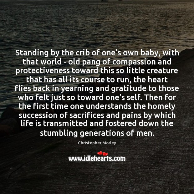 Standing by the crib of one's own baby, with that world – Image