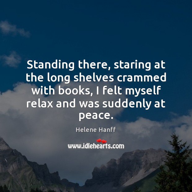 Image, Standing there, staring at the long shelves crammed with books, I felt
