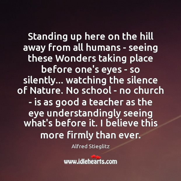 Image, Standing up here on the hill away from all humans – seeing