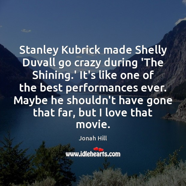 Image, Stanley Kubrick made Shelly Duvall go crazy during 'The Shining.' It's