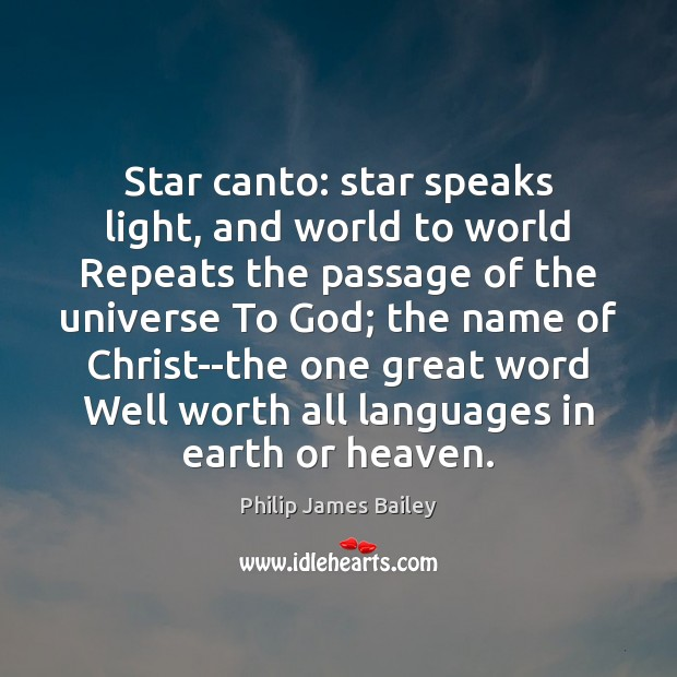 Star canto: star speaks light, and world to world Repeats the passage Image