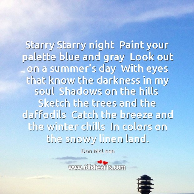Image, Starry Starry night  Paint your palette blue and gray  Look out on