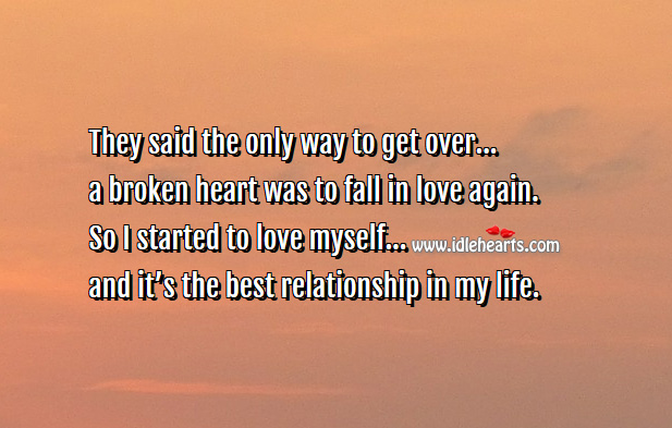 Image, Only way to get over a broken heart