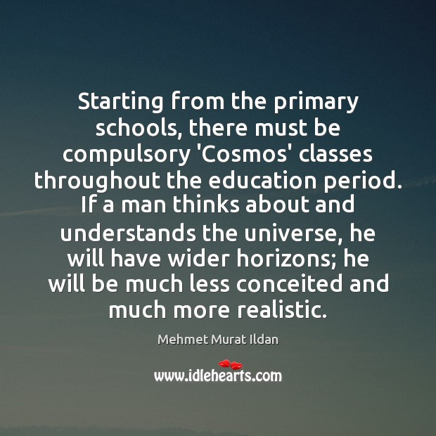 Image, Starting from the primary schools, there must be compulsory 'Cosmos' classes throughout