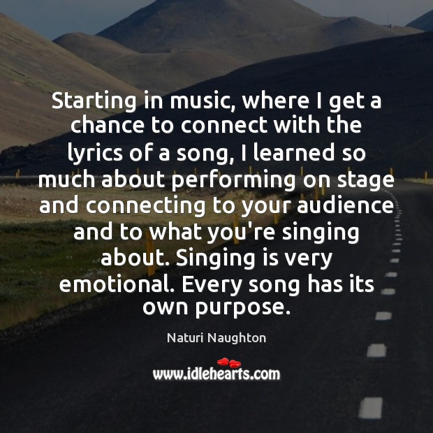 Image, Starting in music, where I get a chance to connect with the