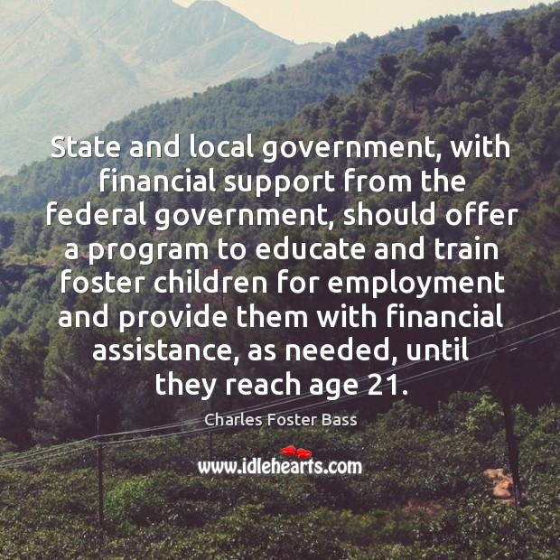 State and local government, with financial support from the federal government Image
