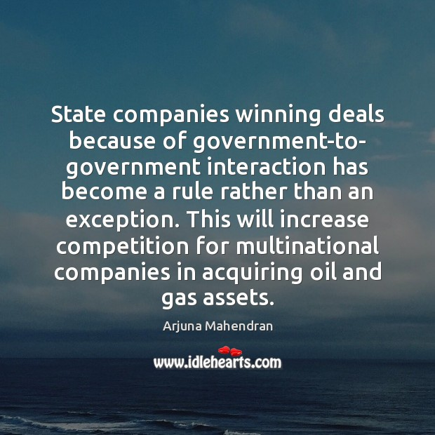 Image, State companies winning deals because of government-to- government interaction has become a