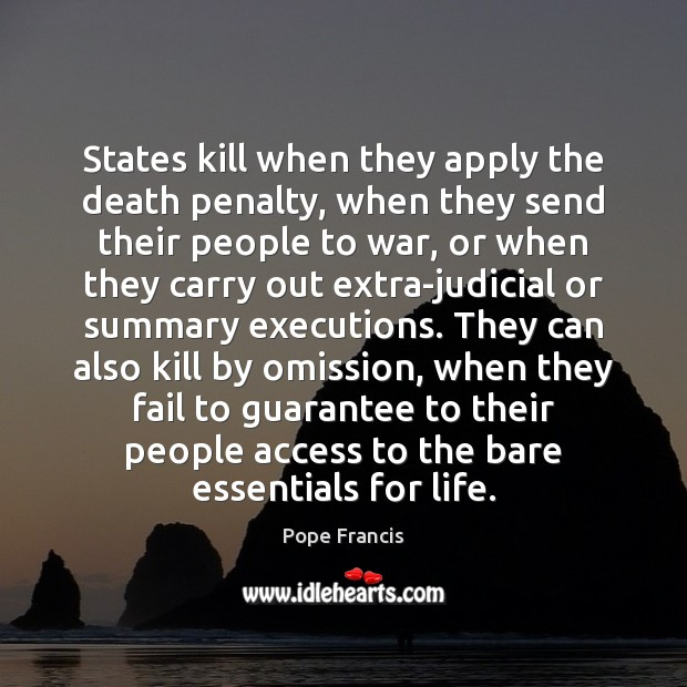 States kill when they apply the death penalty, when they send their Image