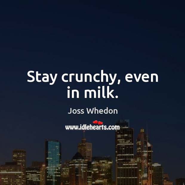 Stay crunchy, even in milk. Image