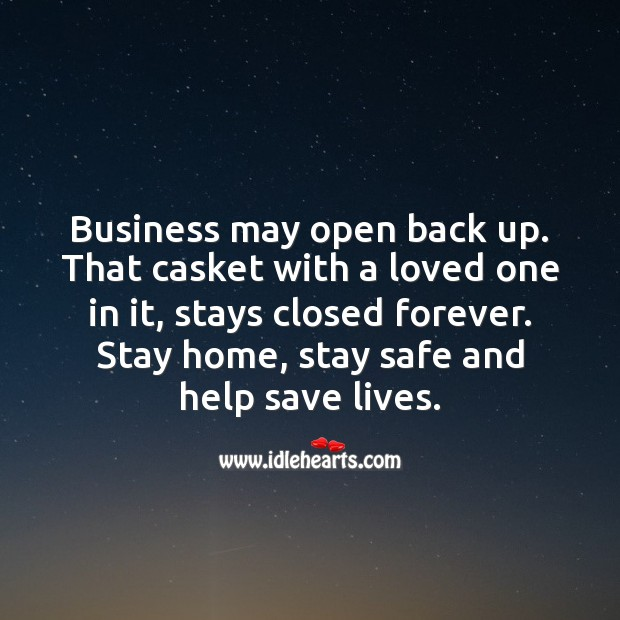 Stay home, stay safe and help save lives. Business Quotes Image