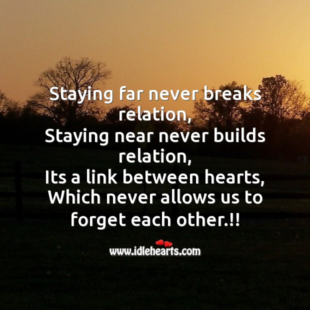 Staying far never breaks relation Break Up Messages Image