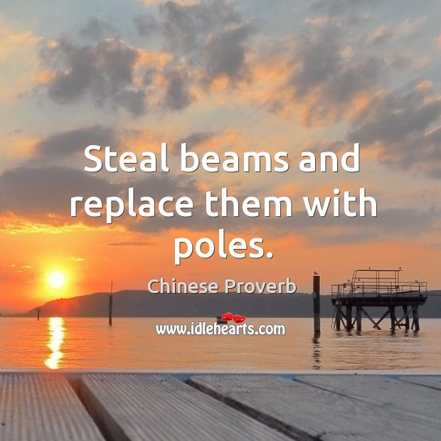 Image, Steal beams and replace them with poles.
