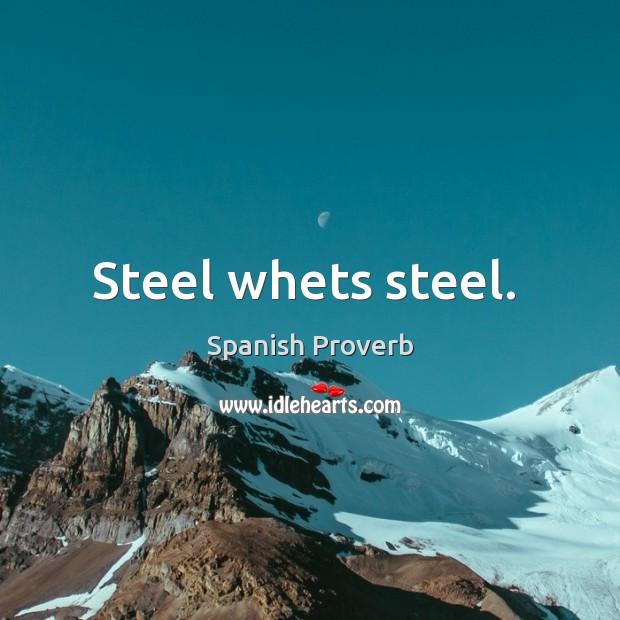 Image, Steel whets steel.