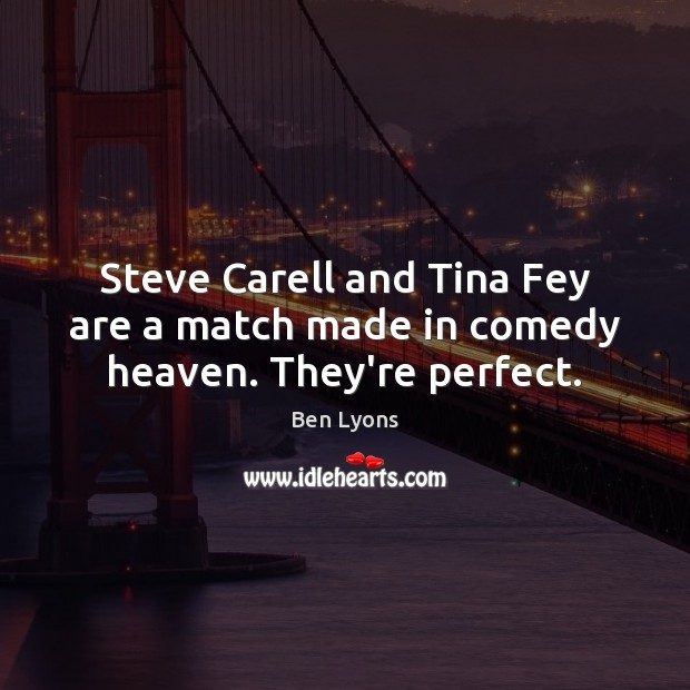 Steve Carell and Tina Fey are a match made in comedy heaven. They're perfect. Image