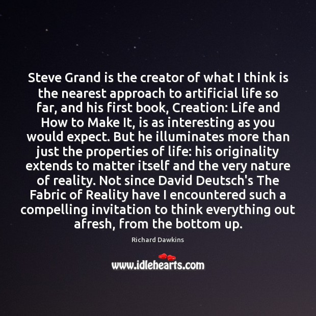 Image, Steve Grand is the creator of what I think is the nearest