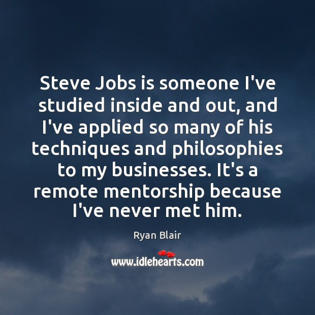 Steve Jobs is someone I've studied inside and out, and I've applied Image