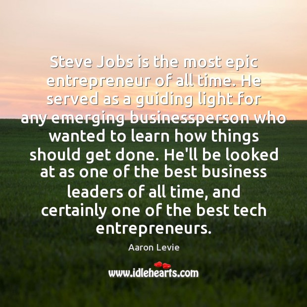 Steve Jobs is the most epic entrepreneur of all time. He served Image