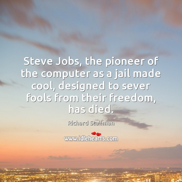 Image, Steve Jobs, the pioneer of the computer as a jail made cool,