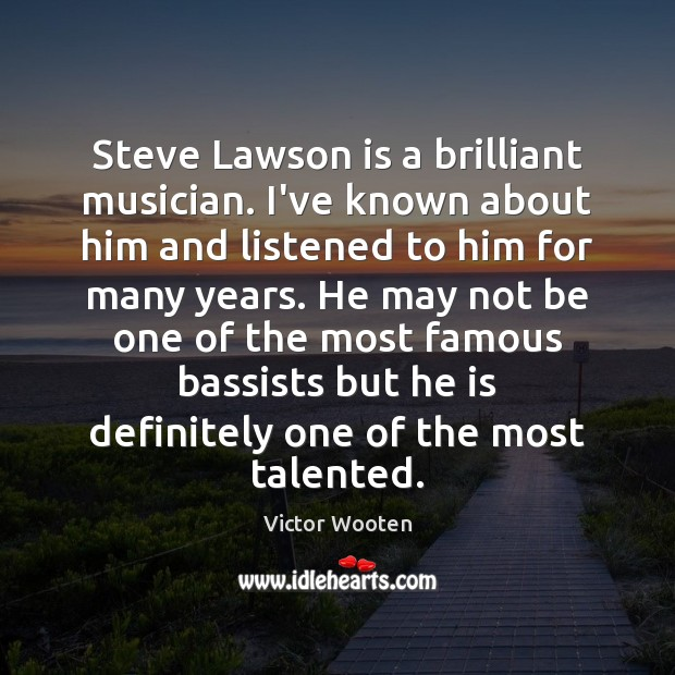 Image, Steve Lawson is a brilliant musician. I've known about him and listened