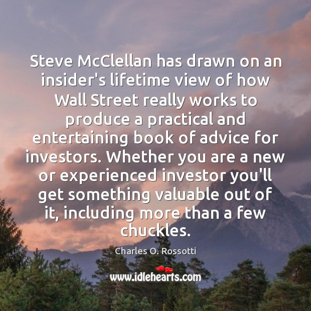Steve McClellan has drawn on an insider's lifetime view of how Wall Image