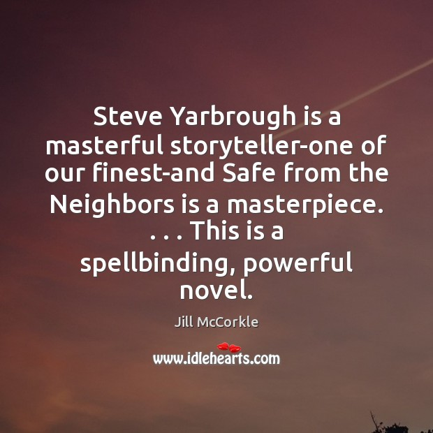 Steve Yarbrough is a masterful storyteller-one of our finest-and Safe from the Image