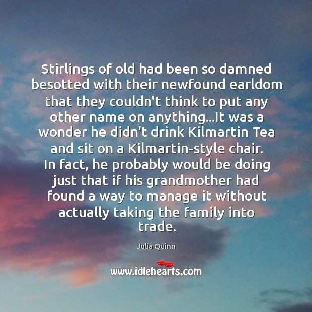 Stirlings of old had been so damned besotted with their newfound earldom Image
