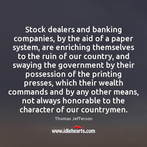 Image, Stock dealers and banking companies, by the aid of a paper system,