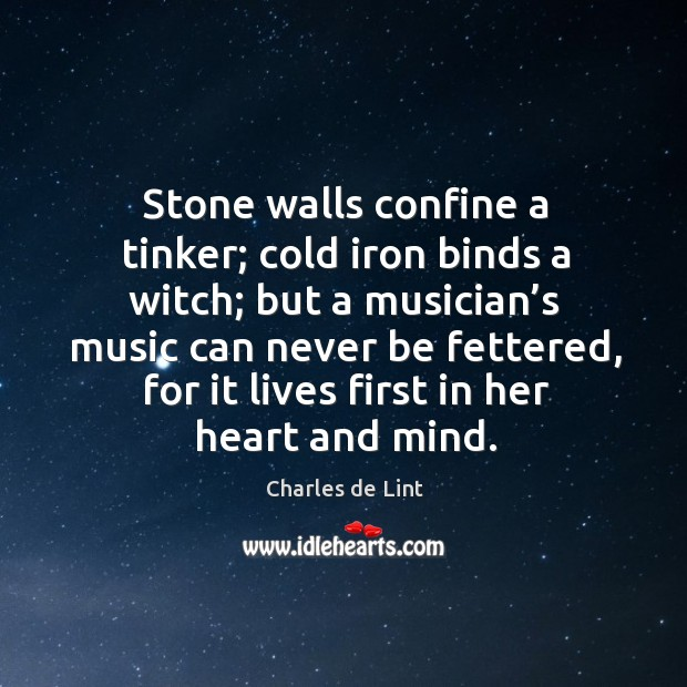 Stone walls confine a tinker; cold iron binds a witch; Image